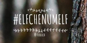 #ElfchenUmElf Fuxich Twitter